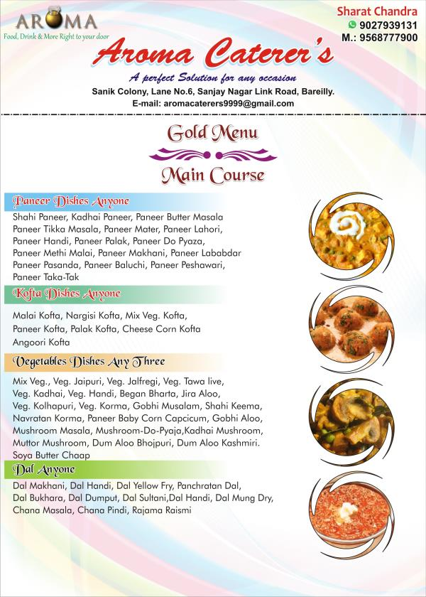 Gold Menu - Main Course  - by Aroma Caterers, Bareilly