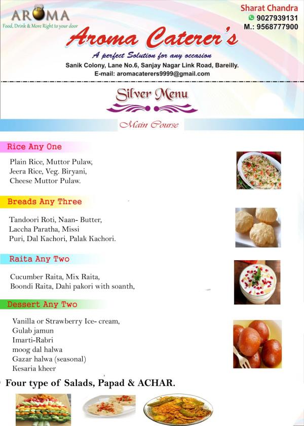 Silver Menu - Main Course with Dessert !  - by Aroma Caterers, Bareilly