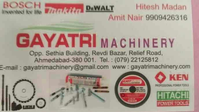 all kind power tools in Ahmedabad - by Gayatri Machinery, Ahmedabad