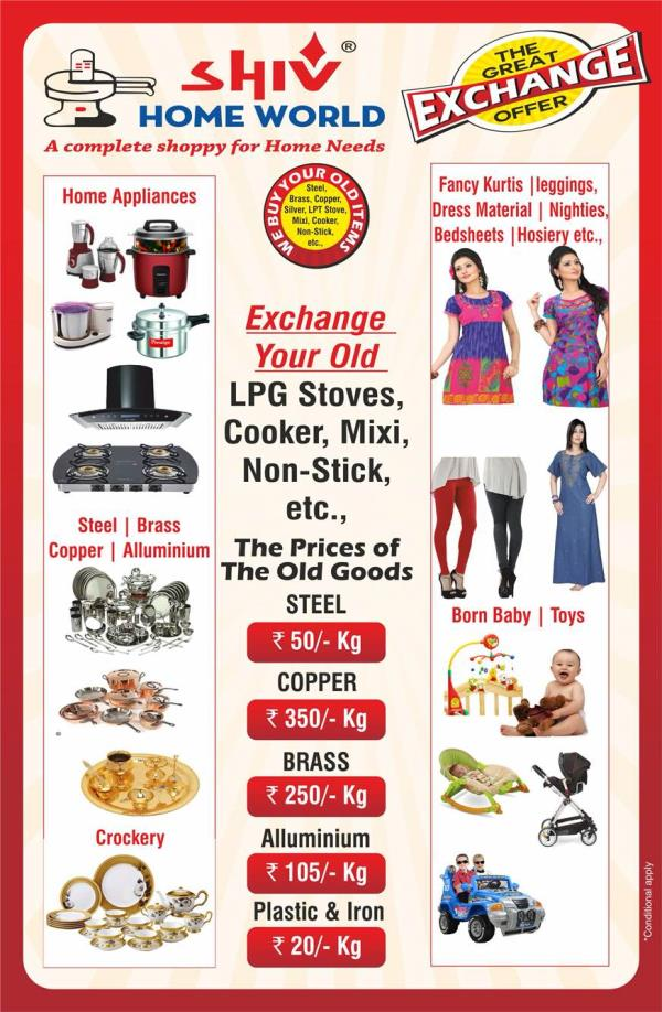 EXCHANGE OFFER  WE BUY YOUR OLD GOODS   - by SHIV HOME WORLD, Hig-15/1,road No1,kphp Colony,kukatpally,hyderabad