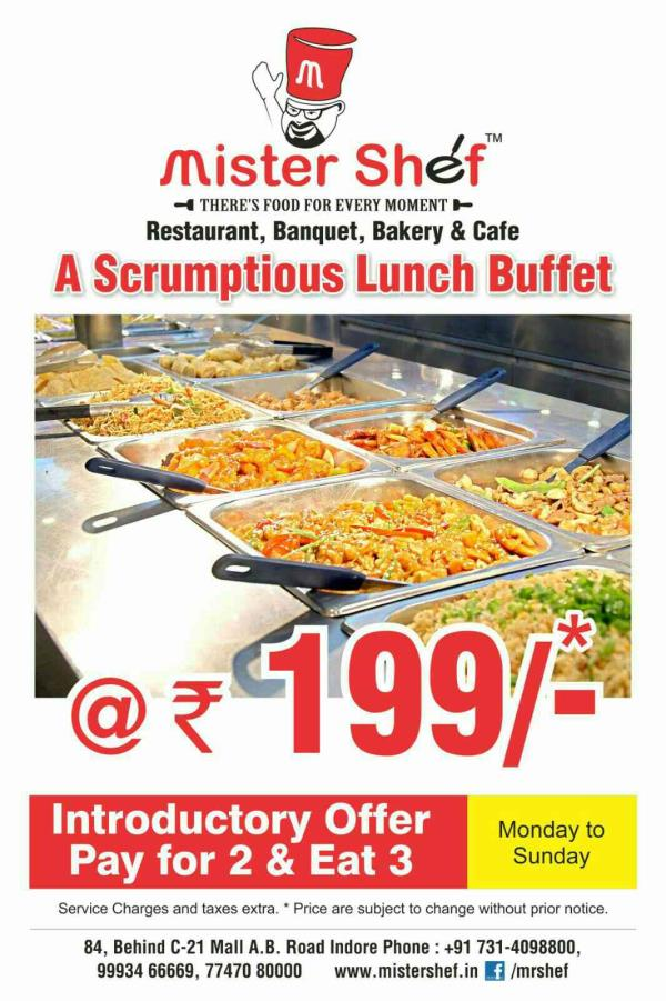 now special offer lunch buffet - by Mister Shef, Indore
