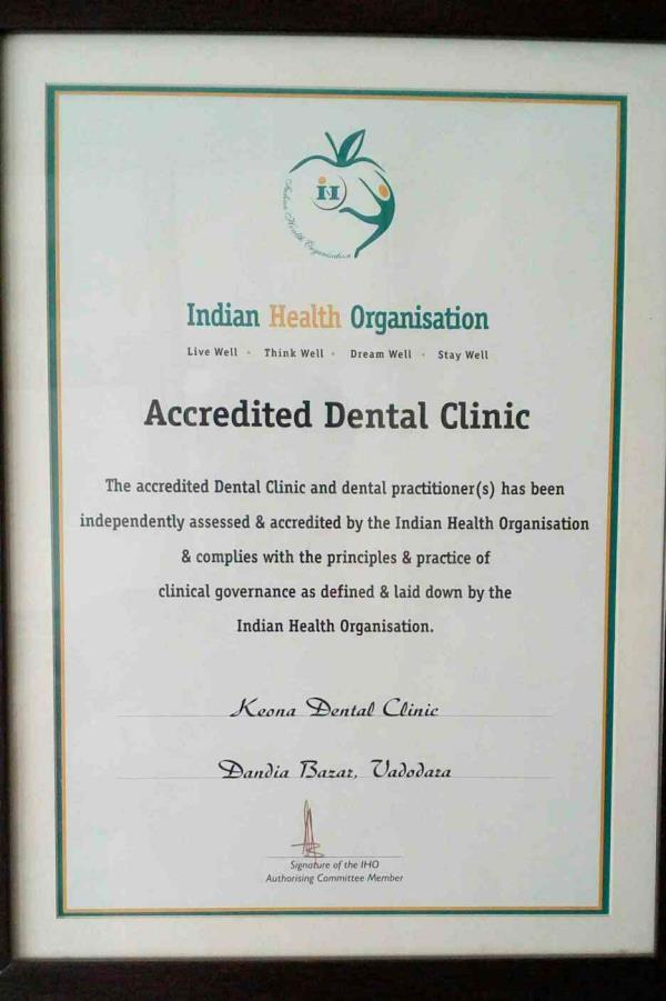 we are accredited dental clinic  with IHO in Baroda.   WWW.keonadentalclinic.com  - by Keonadentalclinic, Vadodara