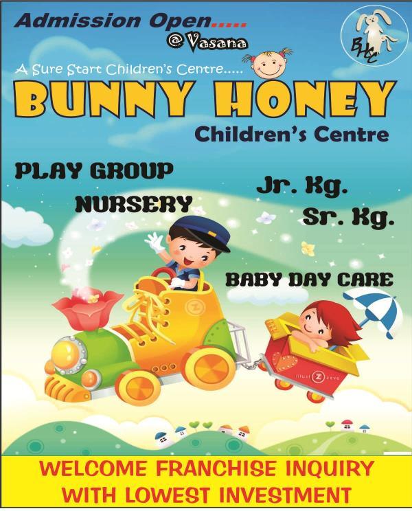 Franchise for entire Gujarat  - by Bunny Honey Children's Centre, Vadodara