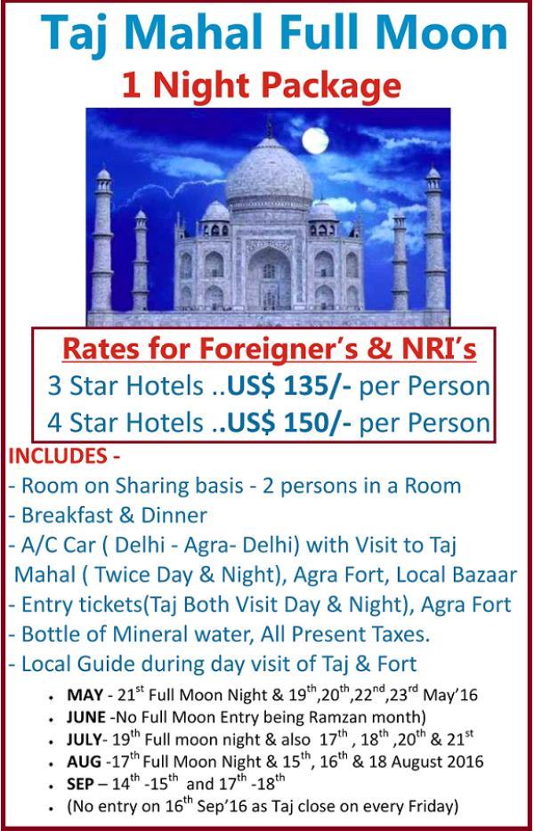 Taj Mahal on Full Moon Night. Taj Full moon Entry Ticket . Taj Full Moon Package. Taj visit at Night . Taj Mahal Package. TAJ MAHAL FULL MOON DATES  - by TSP Holidays, South Delhi