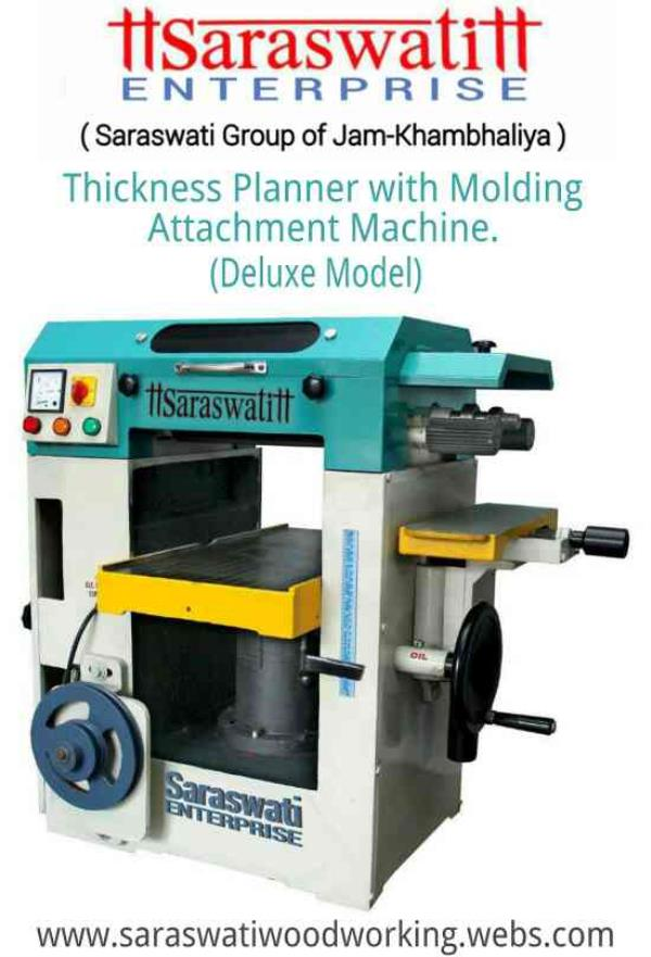 Thickness Planner With Molding Attachment Machine. www.saraswatiwoodworking.webs.com - by Saraswati Enterprise, Rajkot