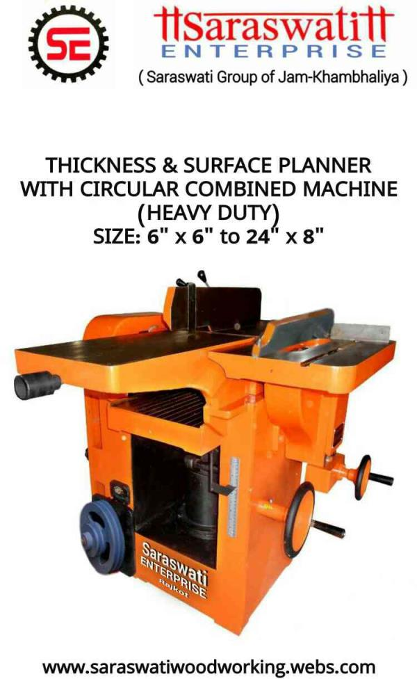 Surface & Thickness Planner With Circular Saw Combined Machine. (3 in 1) - by Saraswati Enterprise, Rajkot