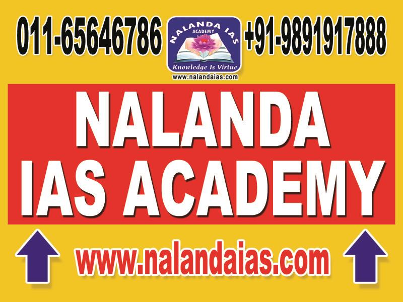 BEST CIVIL SERVICES COANCHING IN DELHI - by Nalanda IAS Academy, Delhi