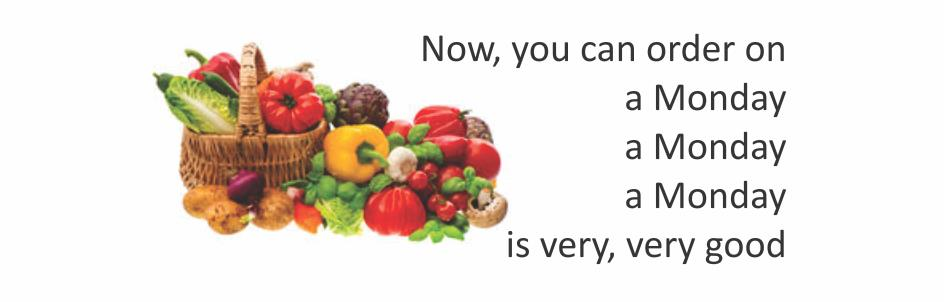 Now, you can order on A Monday A Monday A Monday  Is very, very good  Daily deliveries of Organic Fruits and Organic Vegetables in Delhi & NCR - Monday through Saturday - Dubdengreen Organic Bounty.  And a host of other organic groceries.   - by Dubdengreen, South Delhi