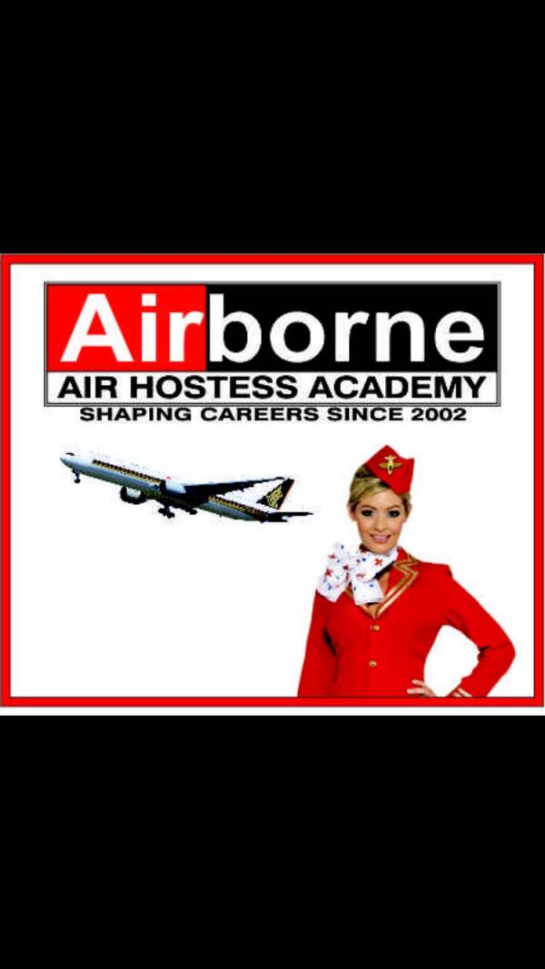 Join Us and Give a Flying Start to Your Career!!  Airborne Air Hostess Academy  Announces Admissions for 2016 – 2017 Session Year   Course Offerd : One year Diploma in Aviation, Hospitality, Retail and Travel & Tourism Management  12 Months - by Airborne  Air Hostess Academy, Delhi