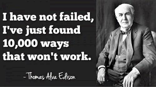 Successful People Thomas Alva Edison is supposed to have worked on, tested and rejected thousands of filaments before finally succeeding with one during his invention of the Light Bulb. How long would we have waited and worked for this kind - by Fematta Online, Bengaluru