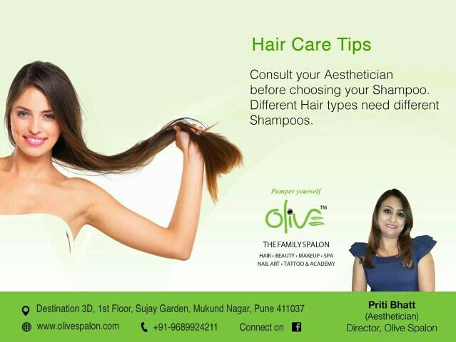We care for you, here is simple but very effective 'Pampering Tip' presented by Aesthetician / Makeup Artist Ms Priti Parag Bhatt: Hair Care Tips!  Consult your Aesthetician before choosing your Shampoo.  Different hair types need different - by Olive Spalon, Pune