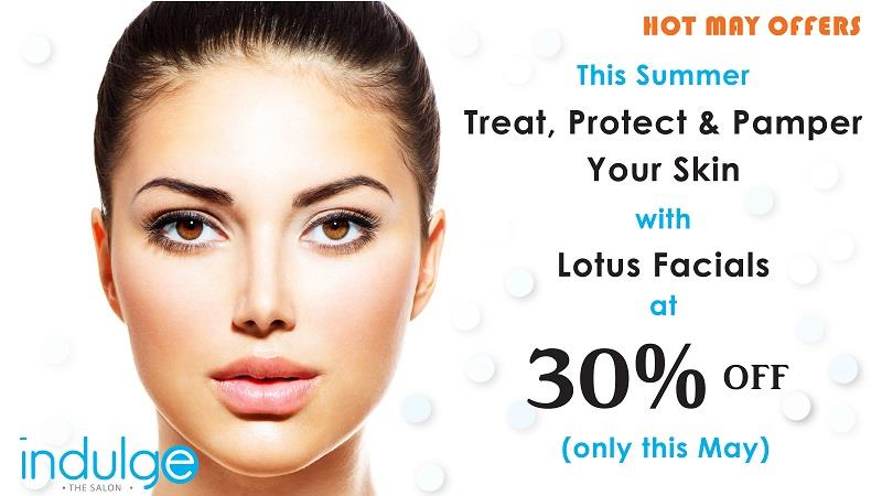 This summer, Treat, Protect & Pamper your skin with Lotus Facials at 30% off - by Indulge The Salon, Bhubaneswar