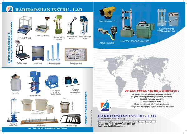 Our sales, service repairing and calibrations in: Soil, cement, aggregate and bitumen equipments, all types of surveying instruments, electronic weighing scale, measuring instruments and NDT testing instruments, safety items, coating and pa - by HARIDARSHAN INSTRU-LAB, Ahmedabad