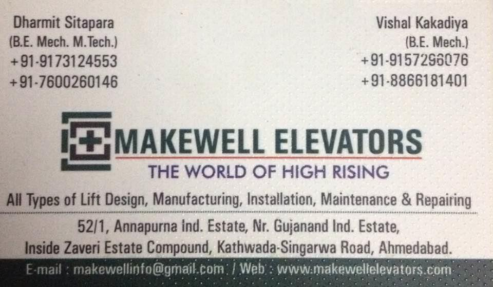 We makewell elevators deal in all type of manufacturing of elevators - by Makewell Elevators, Ahmedabad