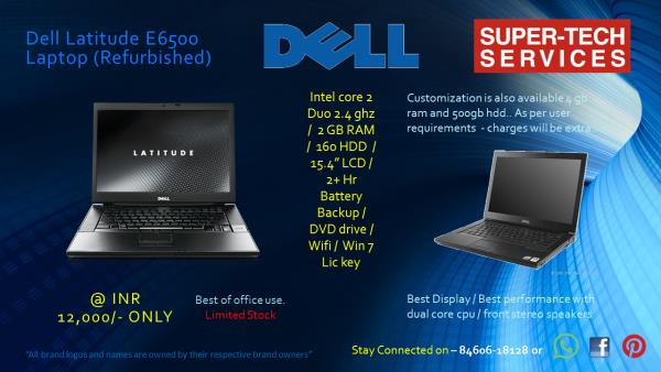 Dell Latitude E6500 Refurbished Laptop in best condition.....  Limited stock.. just for INR- 12, 000/- only.. - by Super-Tech Services, Ahmedabad