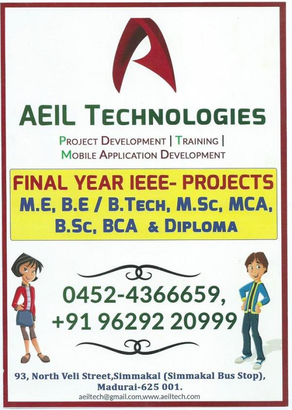 Final Year IEEE Projects Institute In Madurai - by Aeiltechnologies, Madurai