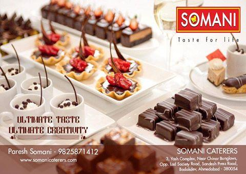 Somani Caterers # hand crafted food # outdoor catering # 9825871412 # 9825874923 # Jagdish Somani - by SOMANI CATERERS, Ahmedabad