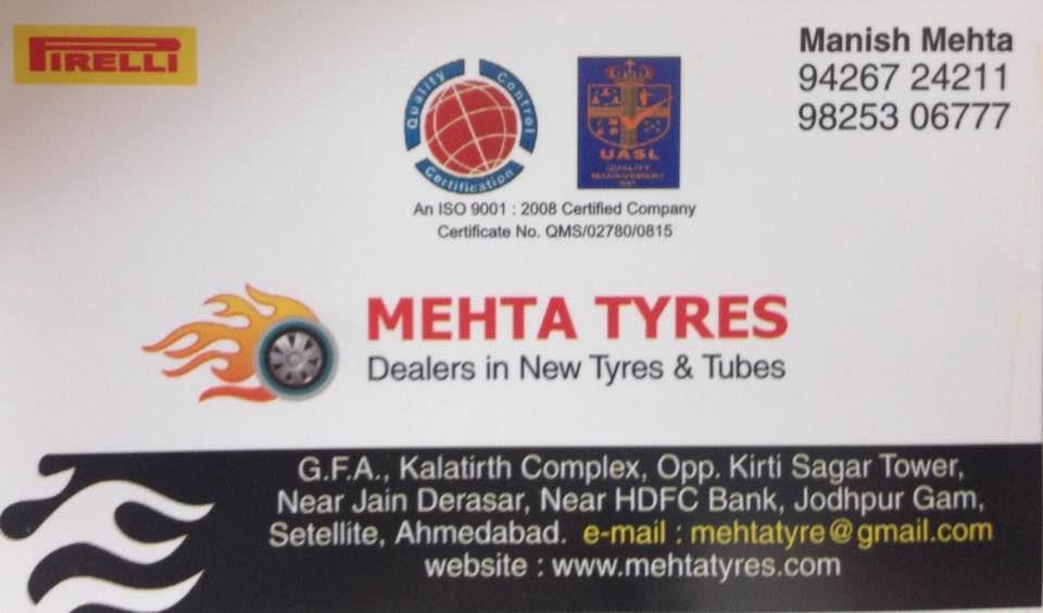 We are authorised dealer of Pirelli tyres - by Mehta Tyres, Ahmedabad