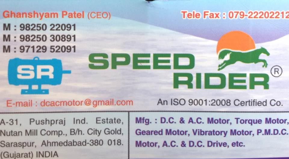We speed rider manufacture DC and AC Motors, torque motors, geared motor, vibratory motor, PMDC Motor, AC DC drive etc - by Speed Rider, Ahmedabad