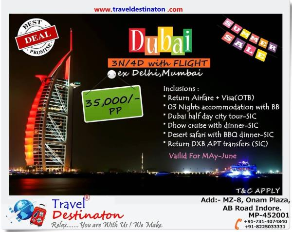 Dubai ṡȗṃṃєя  🆂🅰🅻🅴 3N/4D With Airfare ex Mumbai, New Delhi Valid For May-June ------------------------------ Inclusions:- *Return Airfare + visa *03 Night accommodation with BB *Dubai Half Day City tour-SIC *Dhow cruise with  Diner-SIC  - by Travel Destinaton, Indore