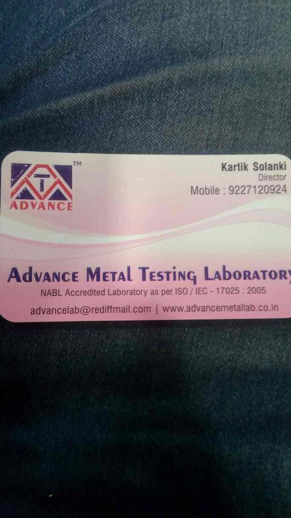 Various metal testing services as Chemical testing. Spectro chemical analysis Fe, In, Cu, All, Base materials. - by Advance Metal Testing Laboratory, Vadodara