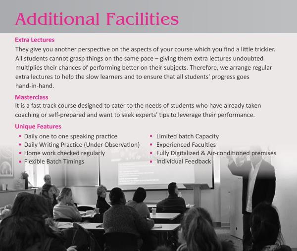 About Additional Facilities - by Ashoksir - IELTS Trainer, Ahmedabad