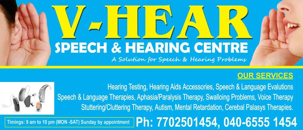 V Hear Speech and Hearing Centre is a place where we deal with all kinds of disabilities related to speech and hearing problems  our service are hearing testings, hearing aids, speech therapy, autism and ADHD (attention deficit hyperactive  - by V Hear, Hyderabad