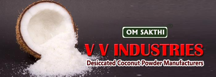 www.desiccatedcoconutpowder.com - by Vv Industries, Coimbatore