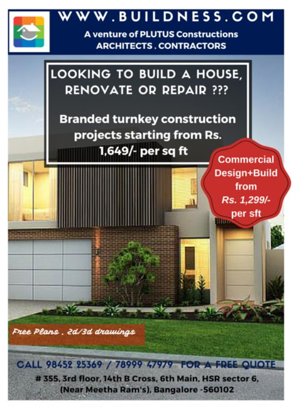 Construction Contractors, Architects, Civil Engineers, delivering quality residential, commercial projects for over a decade...  Our branded residential packages start from Rs.1649/- per sq ft.  Why choose BUILDNESS packages?  100% Ontime D - by BUILDNESS.com - For all your construction needs, Bengaluru