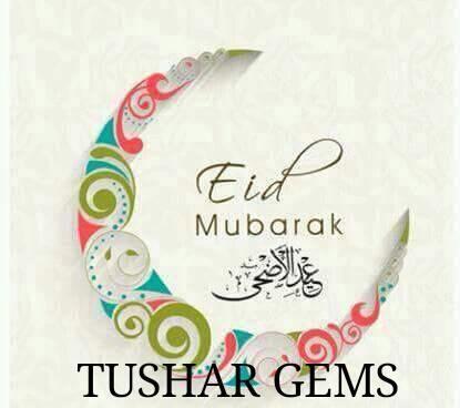 Eid Mubaarak to all - by Tushar Gems, Delhi