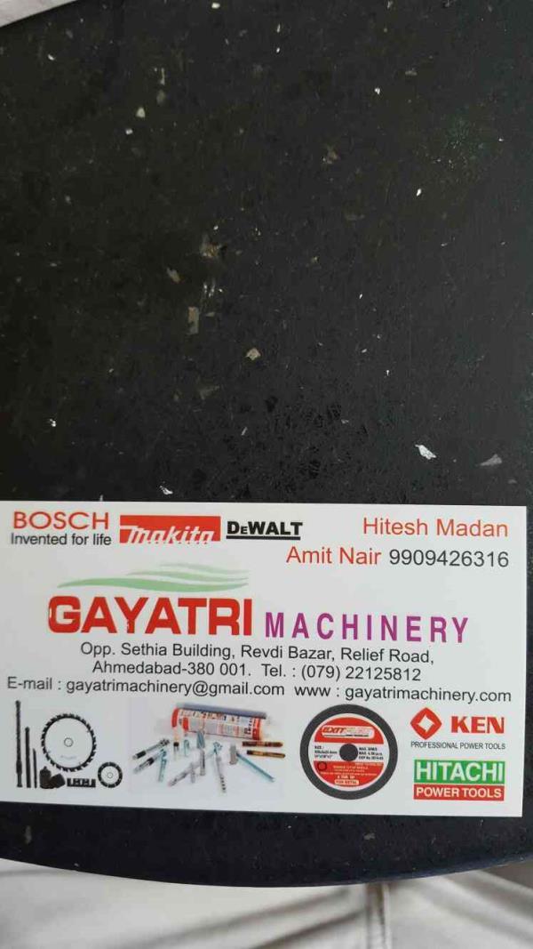 We are the premium distributor for companies like  *KEN *HITACHI *BOSCH - Invented for life *Makita *DeWALT  - by Gayatri Machinery, Ahmedabad
