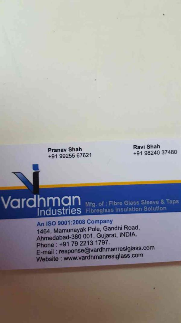 We are also leading suppliers of fibre glass sleeve and taps We also supplies Fibreglass insulation Solution all over India. - by Vardman Industries, Ahmedabad