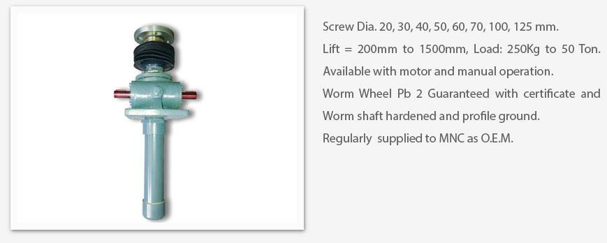 Manufacturer Of Power Screw jacks In India   Screw Dia . 20, 30, 40, 50, 60, 70, 80, 90, 100, 125mm Lift= 200mm to 1500mm , Load 250kg to 50 ton. Available with Motor And Manual Operation . Worm Wheel Pb2  Guaranteed withCertificate And Wor - by Sudarshan Gears, Mumbai