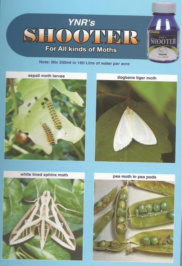 Shooter is a Organic pesticide it is used for All Kinds of Moths  for all Crops