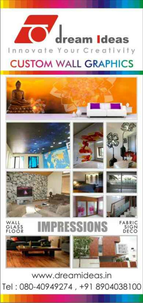 """Hi .Greetings from """" Dream Ideas""""We are specialised in providing customised branding & decorative solution for Wall, Ceiling , Glass & Floor surfaces.Reach us for free designs ideas.info@dreamideas.in, www.fb.com/dream.ids - by Dream Ideas, Bangalore"""