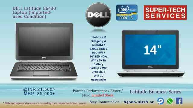 Dell Latitude e6430 refurbished laptop available at super tech services, connect soon…  - by Super-Tech Services, Ahmedabad
