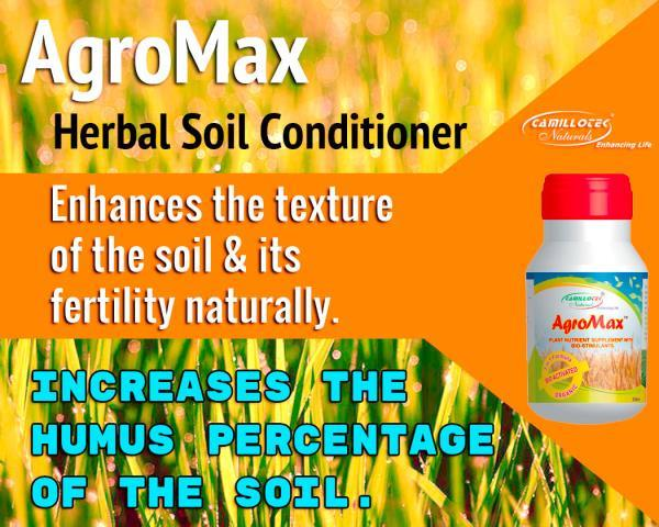 AgroMax manufacturers in chennai  Herbal soil conditioner   It is a completely non synthetic herbal soil conditioner.  It is enhances the texture of the soil as well as its fertility. Moreover, our range also increases the humus percentage  - by BioShope, Chennai