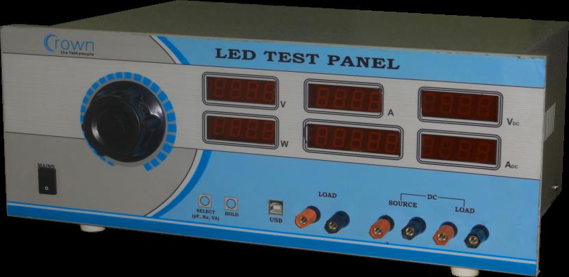 Best in Class LED testing equipment  LED test panel is the best & low cost instrument for the testing of any type of LED product , it has a inbuilt AC source which varies from 0-300 volts , it shows all the parameters of AC input like Volta - by Crown Electronic Systems, New Delhi