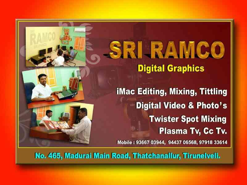 RAMCO DIGITAL GRAPHICS STUDIO DOING The name behind Video Editing, complex video conversions, image retrieval from old 8mm/16mm films & 35 mm slides, digital restoration of audio from audio cassettes, spools & LP records, Audio-visual Prese - by Sri Ramco Digital Graphics 9443706568, TIRUNELVELI