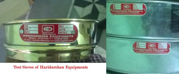 We are leading supplier for HE brand Coarse and Fine sieves with Test Certificate. For more information, Dial 9725144111 / 9725021222 or write us at sales@haridarshanequipments.com  HARIDARSHAN EQUIPMENTS (A global partner Jerry & Harry LLC - by Haridarshan Equipments, Ahmedabad