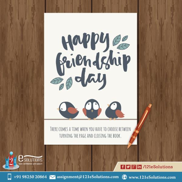 Enjoy your #friendshipDay with your friends, we will help you in  your #home-work, #assignments, #dissertation, #theses and #presentation...  Happy Friendship Day from 121eSolutions  A leading Academic writing company of India who serves in - by 121eSolutions, London