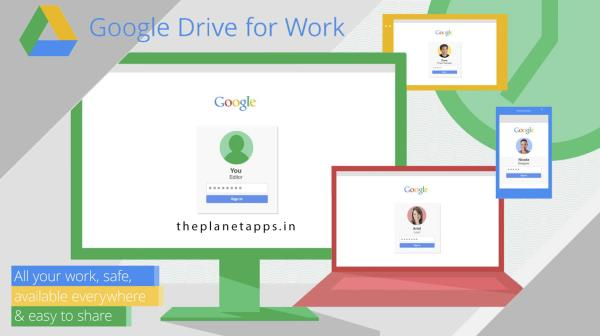 Drive for work:- save work files in Drive, access them from any device, and share them instantly with teammates. No more sending attachments or merging different versions....for more visit our site..http://theplanetapps.in/ - by 300 OFF! Google Apps for Work Partner +91 7503131644, Delhi