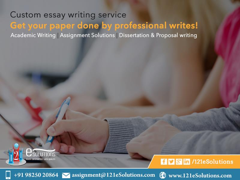Custom essay writing Service, Get your  paper done by professional writes! #Academicwriting, #Assignment Solutions, #Dissertation & #Proposalwriting - by 121eSolutions, London
