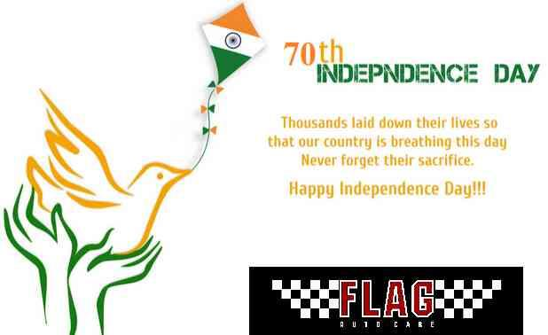 Flag wishes all it's customers a very happy INDEPENDENCE DAY  - by Flag Autocare, Hyderabad