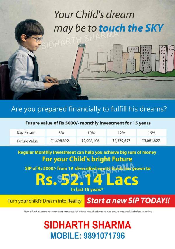 start a mutual fund SIP for child's future - by Firstinvestor4 U, Delhi