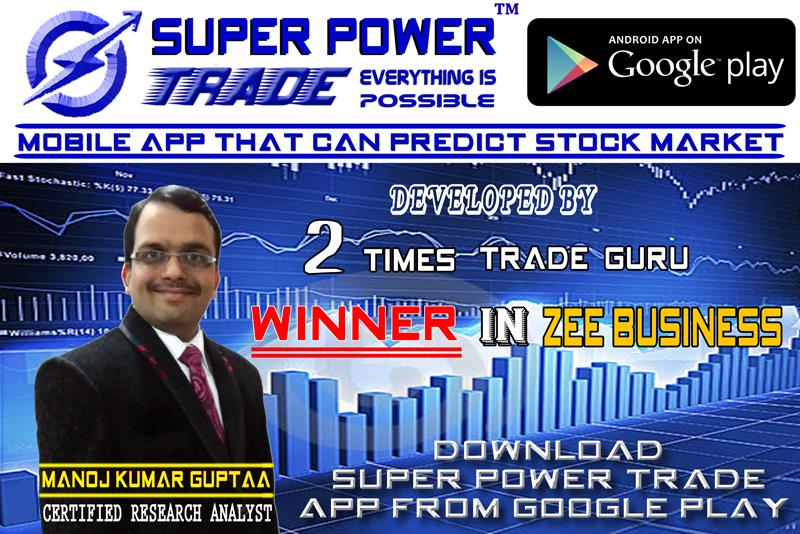 Intraday Tips For Today Nse   To Download Super Power Trade App http://www.superpower.trade/app.php?sno=602  - by Super Power Trade, Delhi