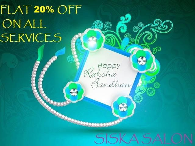 Happy Raksha Bandhan - by Siska Salon, Mumbai
