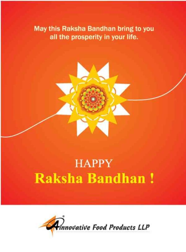 May God bless all brothers and sisters on this auspices day of Rakhi. - by A Innovative Food Products LLP, Ahmedabad