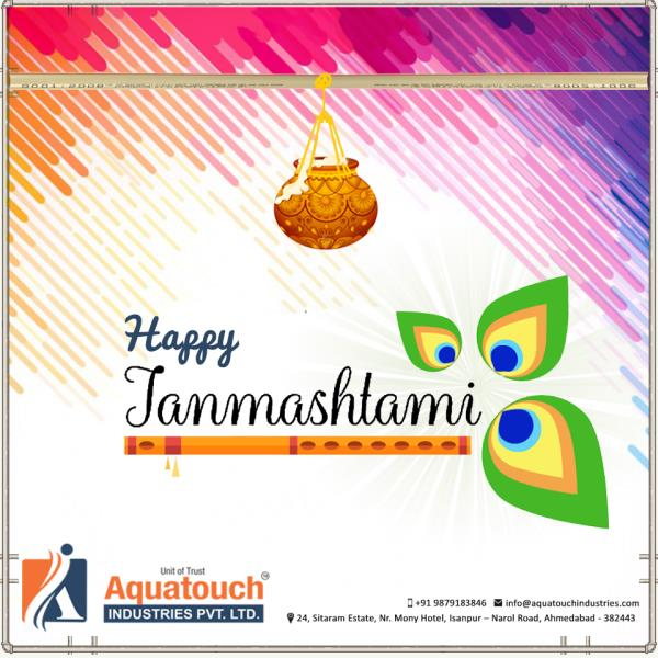 """""""We wish u #HAPPYJANMASHTMI and we pray to God for ur prosperous life.  May u find all the delights of life, May ur all dreams come true.  Our best wishes will always be with our #customers."""" #AquatouchIndustriesPvtLtd  - by Aquatouch Industries Pvt Ltd, Ahmedabad"""