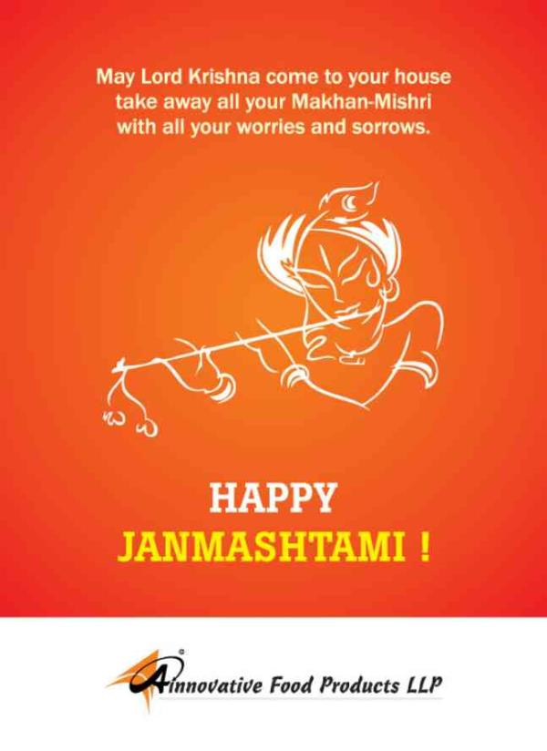 May Loard Krishna bless you and all your family members. Happy Janmasthmi.  - by A Innovative Food Products LLP, Ahmedabad
